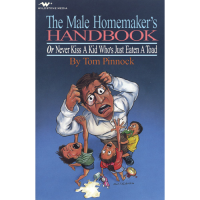 The Male Homemaker's Handbook